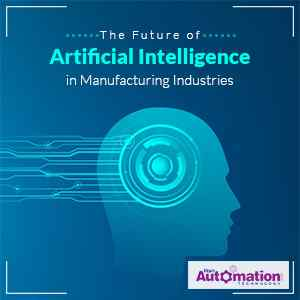 The Future of Artificial Intelligence in Manufacturing Industries