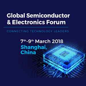 Global Semiconductor and Electronics Forum 2018
